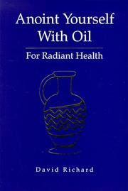 Cover of: Anoint yourself with oil for radiant health