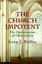 Cover of: The Church Impotent | Leon J. Podles