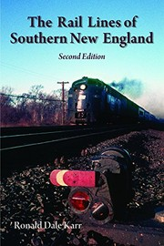 Cover of: The Rail Lines of Southern New England, 2nd Ed.