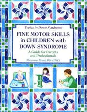 Cover of: Fine motor skills in children with Down syndrome