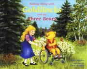 Cover of: Rolling along with Goldilocks and the three bears