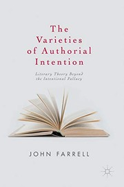 Cover of: The Varieties of Authorial Intention
