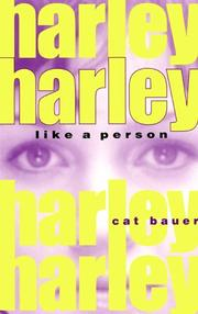 Cover of: Harley, like a person | Cat Bauer