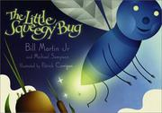 Cover of: The little squeegy bug
