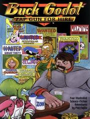 Cover of: Buck Godot - Zap Gun For Hire, volume 1 | Julie Ann Sczesny