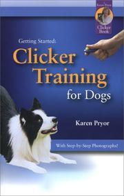 Cover of: Getting Started: Clicker Training for Dogs (Getting Started)