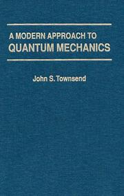 Cover of: A modern approach to quantum mechanics