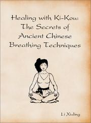 Cover of: Healing with Ki-Kou by Li Xiuling