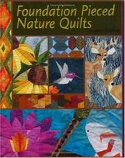 Cover of: Foundation pieced nature quilts |