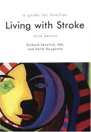 Cover of: Living With Stroke | Richard C. Senelick, Karla Dougherty