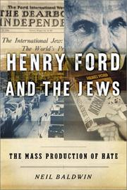 Henry Ford and the Jews by Neil Baldwin