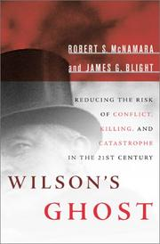 Cover of: Wilson's ghost : reducing the risk of conflict, killing, and catastrophe in the 21st century