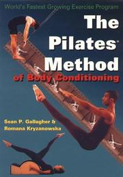 Cover of: The Pilates Method of Body Conditioning - An Introduction to the Core Exercises | Sean P. Gallagher