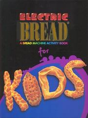 Cover of: Electric Bread for Kids  | Innovative Cooking Enterprises