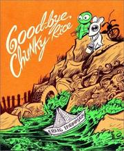 Cover of: Good-Bye, Chunky Rice (6th Printing)