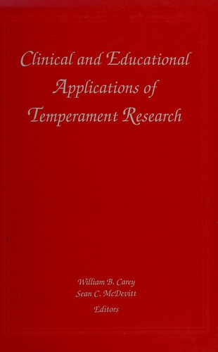 Clinical and educational applications of temperament research by W.B. Carey and S.C. McDevitt, editors.