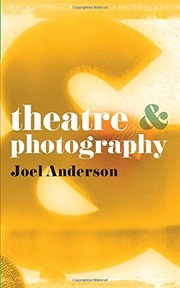Cover of: Theatre and Photography