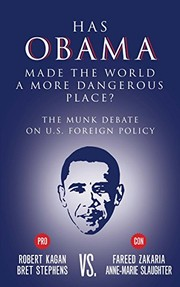 Cover of: Has Obama Made the World a More Dangerous Place?