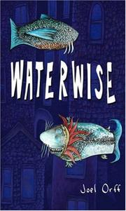Cover of: Waterwise | Joel Orff