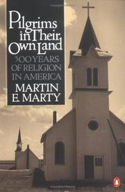 Cover of: Pilgrims in their own land | Marty, Martin E.
