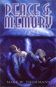 Cover of: Peace And Memory (The Secantis Sequence, 3)