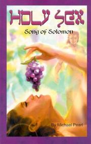Cover of: Holy Sex - Song of Solomon | Michael Pearl