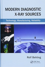 Cover of: Modern Diagnostic X-Ray Sources by Rolf Behling