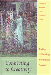 Cover of: Connecting to creativity