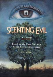 Cover of: Scenting evil | D. J. Adams