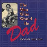 Cover of: The Man Who Would Be Dad (Capital Ideas)