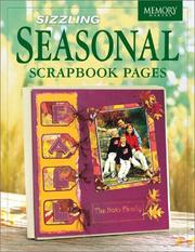 Cover of: Sizzling Seasonal Scrapbook Pages (Memory Makers) | Memory Makers