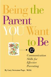 Cover of: Being the parent you want to be
