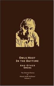 Cover of: The Selected Stories of Manly Wade Wellman Volume 5: Owls Hoot in the Daytime & Other Omens (Selected Stories of Manly Wade Wellman)