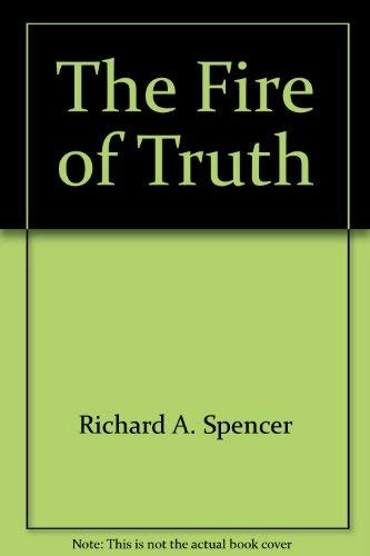 The fire of truth by Raymond Bryan Brown