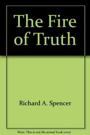 Cover of: The fire of truth | Raymond Bryan Brown