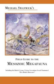 Cover of: Michael Swanwick's Field Guide to Mesozoic Megafauna