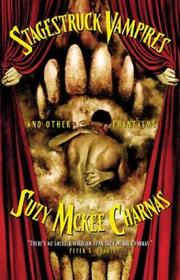 Stagestruck Vampires and Other Phantasms by Suzy McKee Charnas