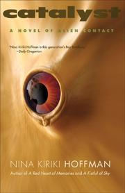 Cover of: Catalyst: A Novel of Alien Contact