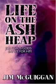 Cover of: Life on the Ash Heap | Jim McGuiggan