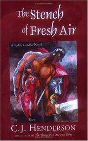 Cover of: The Stench of Fresh Air | C. J. Henderson