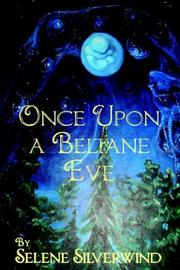 Cover of: Once Upon a Beltane Eve | Selene Silverwind