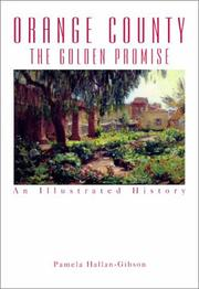 Cover of: Orange County: The Golden Promise  | Pamela Hallan-Gibson