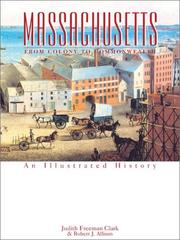 Cover of: Massachusetts: From Colony to Commonwealth  | Judith Freeman Clark