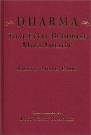 Cover of: Dharma That Every Buddhist Must Follow by Amang Nopu Pamu