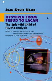 Cover of: Hysteria from Freud to Lacan: the splendid child of psychoanalysis