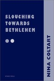 Cover of: Slouching towards Bethlehem--