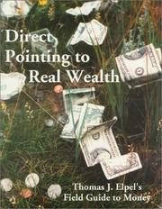 Cover of: Direct Pointing to Real Wealth | Thomas J. Elpel
