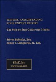Cover of: Writing and Defending Your Expert Report | Steven Babitsky