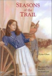 Cover of: Seasons of the trail | Lynn Glaze