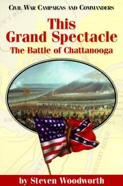 Cover of: This Grand Spectacle: The Battle of Chattanooga